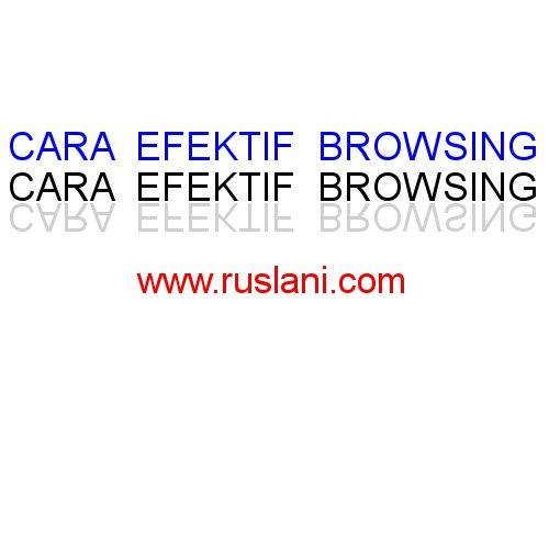 cara efektif browsing